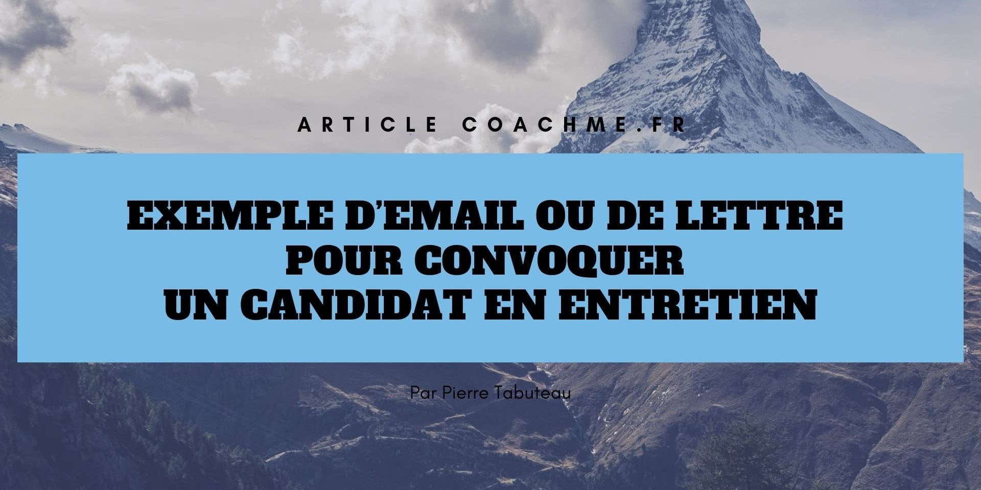Email Pour Envoyer Une Convocation A Un Entretien D Embauche