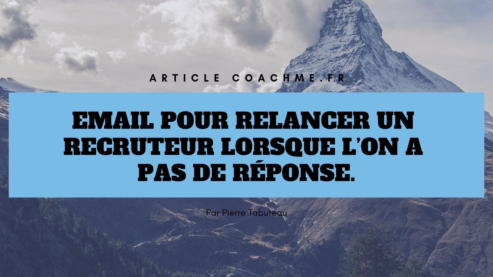 Relancer Un Recruteur Après Un Entretien Par Mail Exemple ...