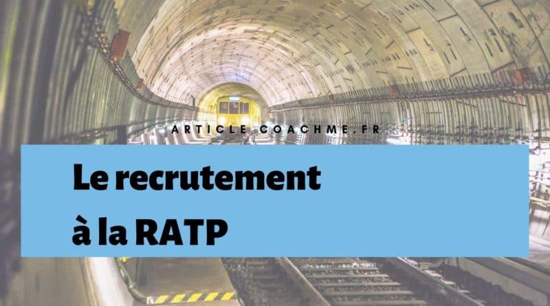 13 Informations Clés Sur La Politique De Recrutement De La Ratp