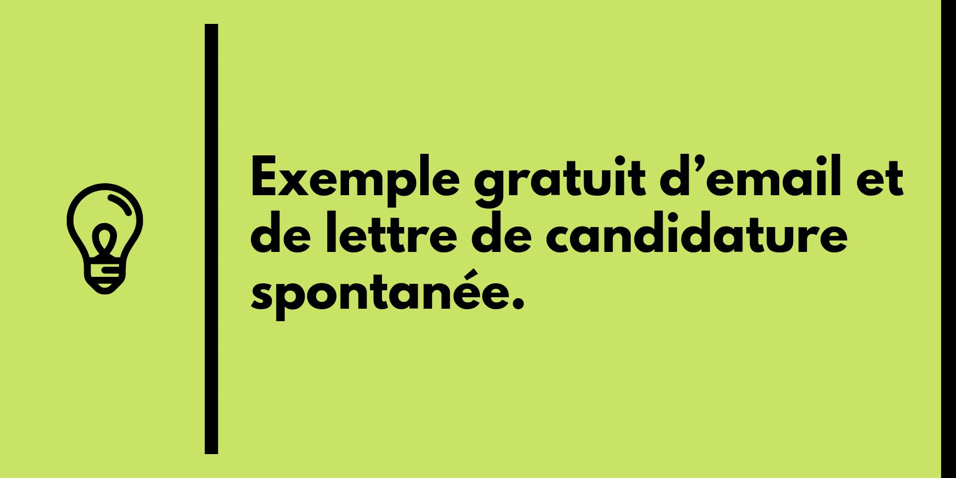 Exemple Gratuit D Email Et De Lettre De Candidature Spontanee