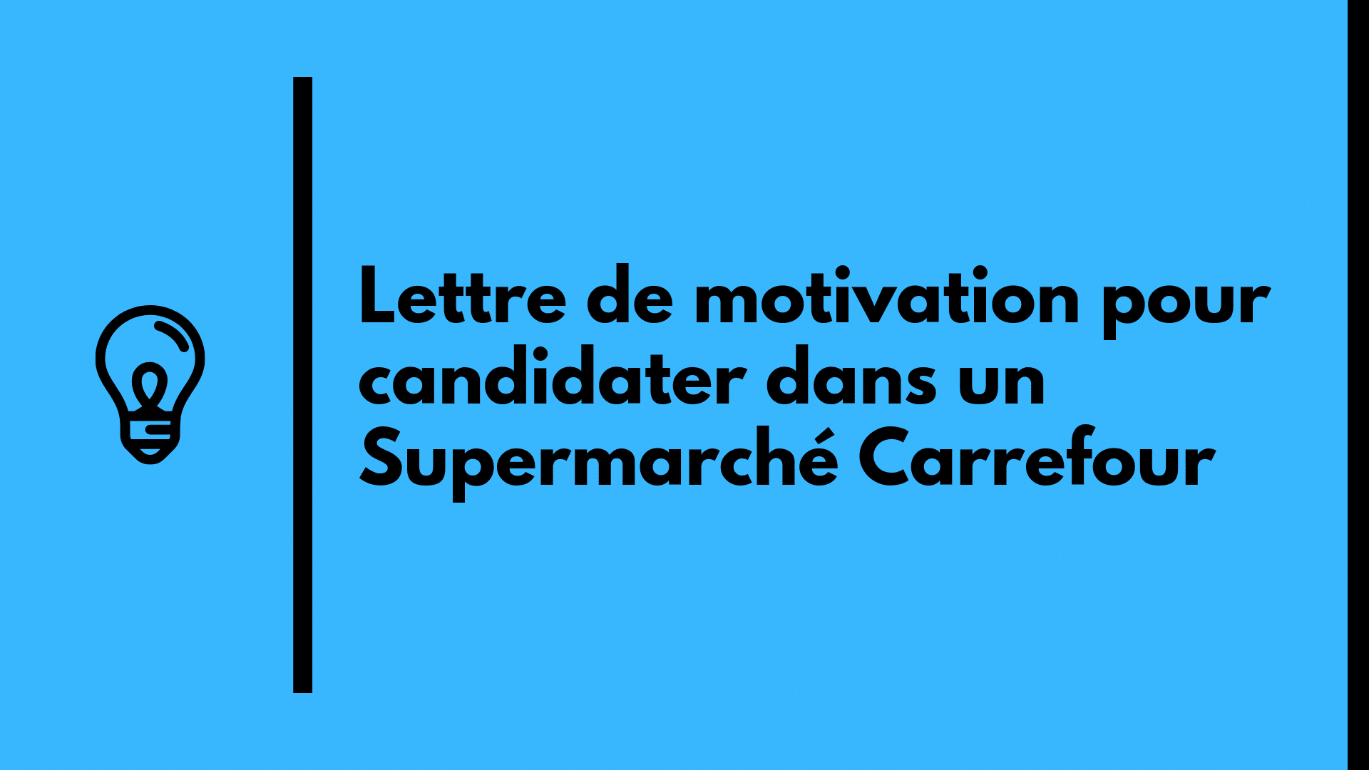 lettre de motivation carrefour