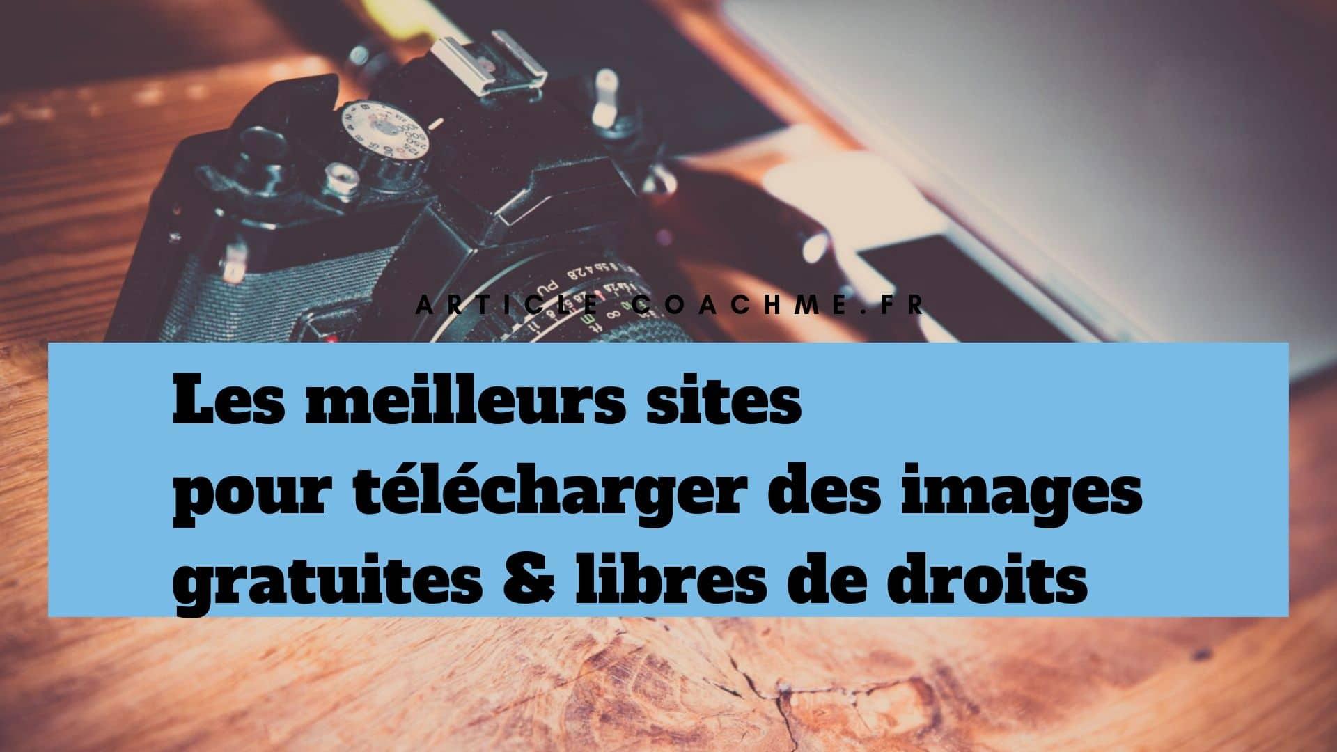 7 Sites Pour Telecharger Des Images Gratuites Libres De Droits