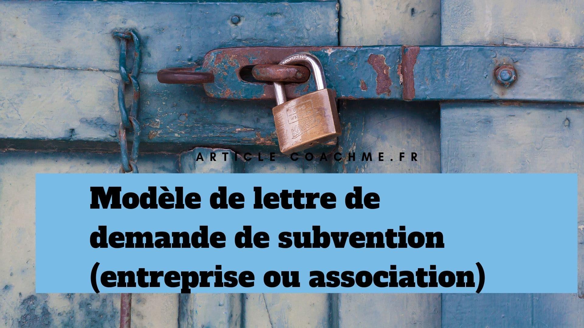 Modele Lettre De Demande De Subvention Entreprise Asso