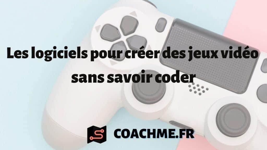logiciel creer jeux videos sans coder