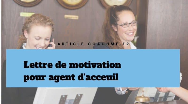 Lettre De Motivation Pour Un Poste D Agent D Accueil