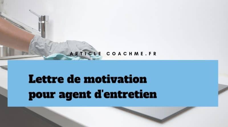 Lettre De Motivation Pour Un Poste D Agent D Entretien