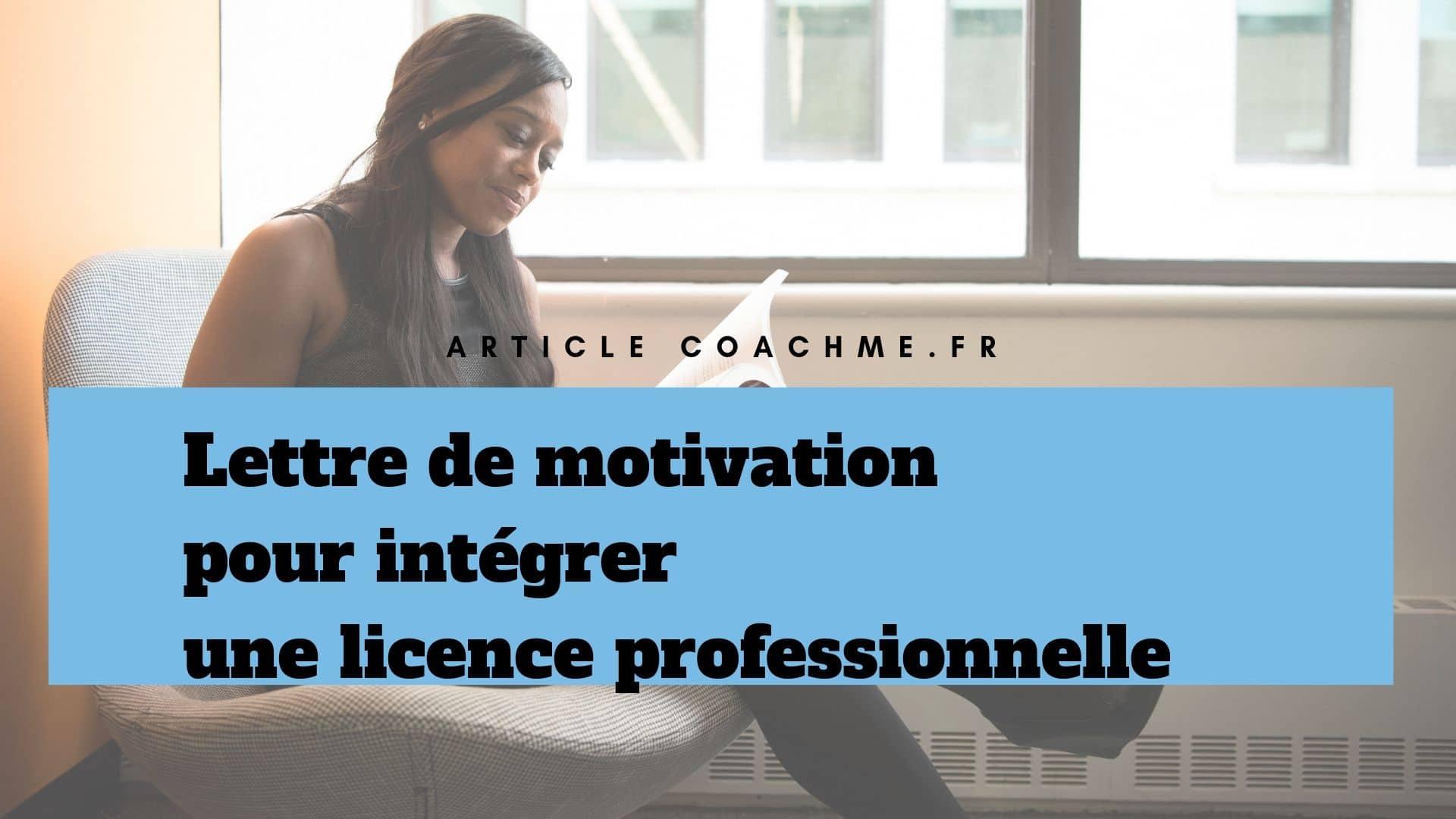 Lettre De Motivation Pour Intégrer Une Licence Professionnelle