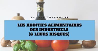 Les 11 additifs alimentaires des industriels (& leurs risques)
