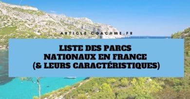 Liste des 11 Parcs Nationaux en France (& leurs caractéristiques)