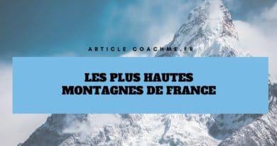 Top 15 des plus hautes montagnes en France (Classement 2020)