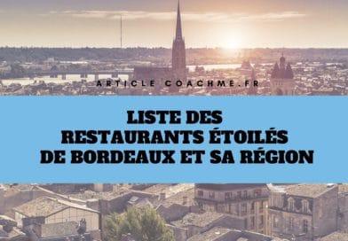 Liste des 14 restaurants étoilés Michelin à Bordeaux et sa région