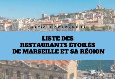 Liste 21 restaurants étoilés Michelin de Marseille et sa région