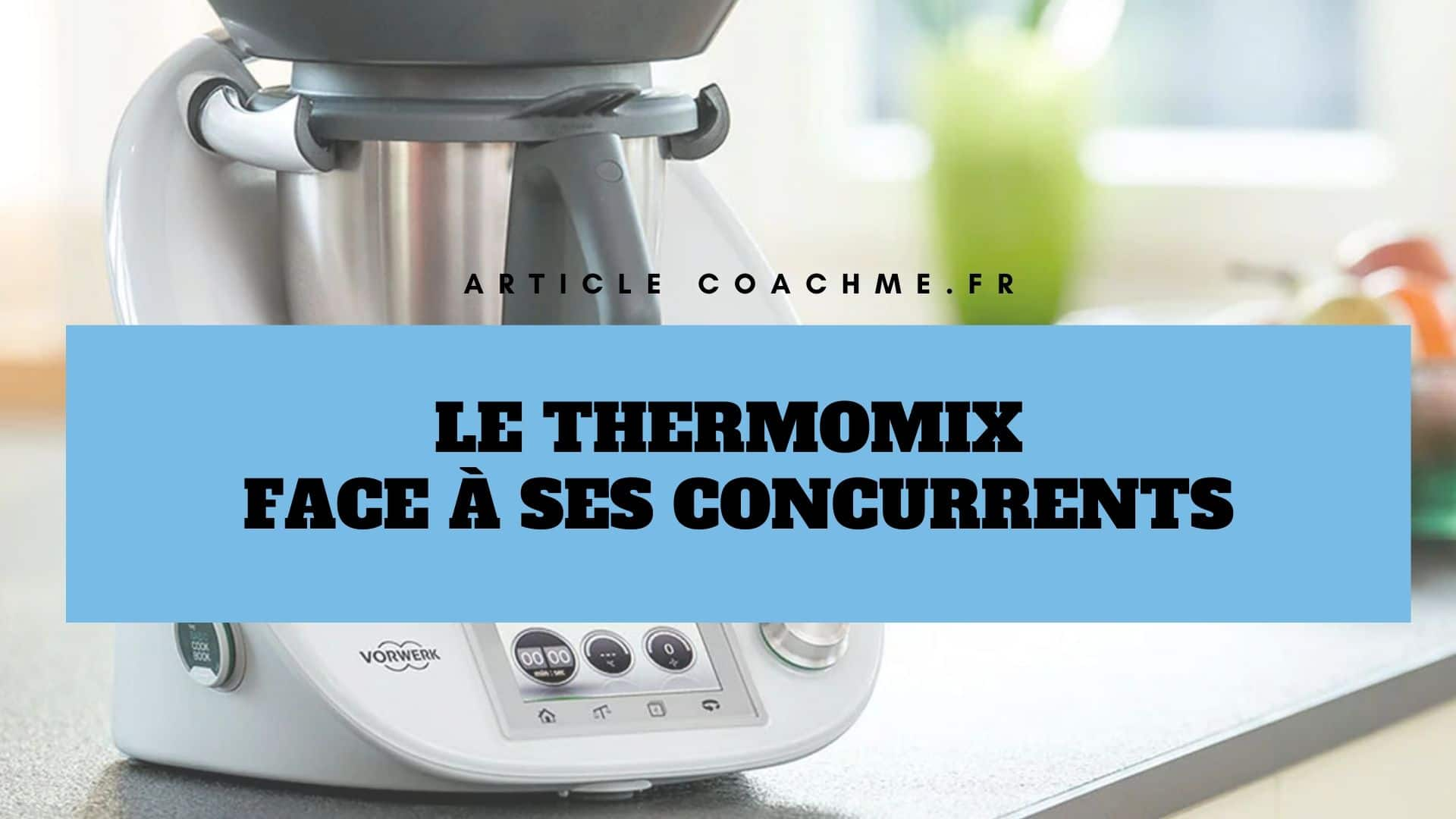 Difference Magimix Et Thermomix comparatif - thermomix face à ses 5 concurrents robots-cuiseurs