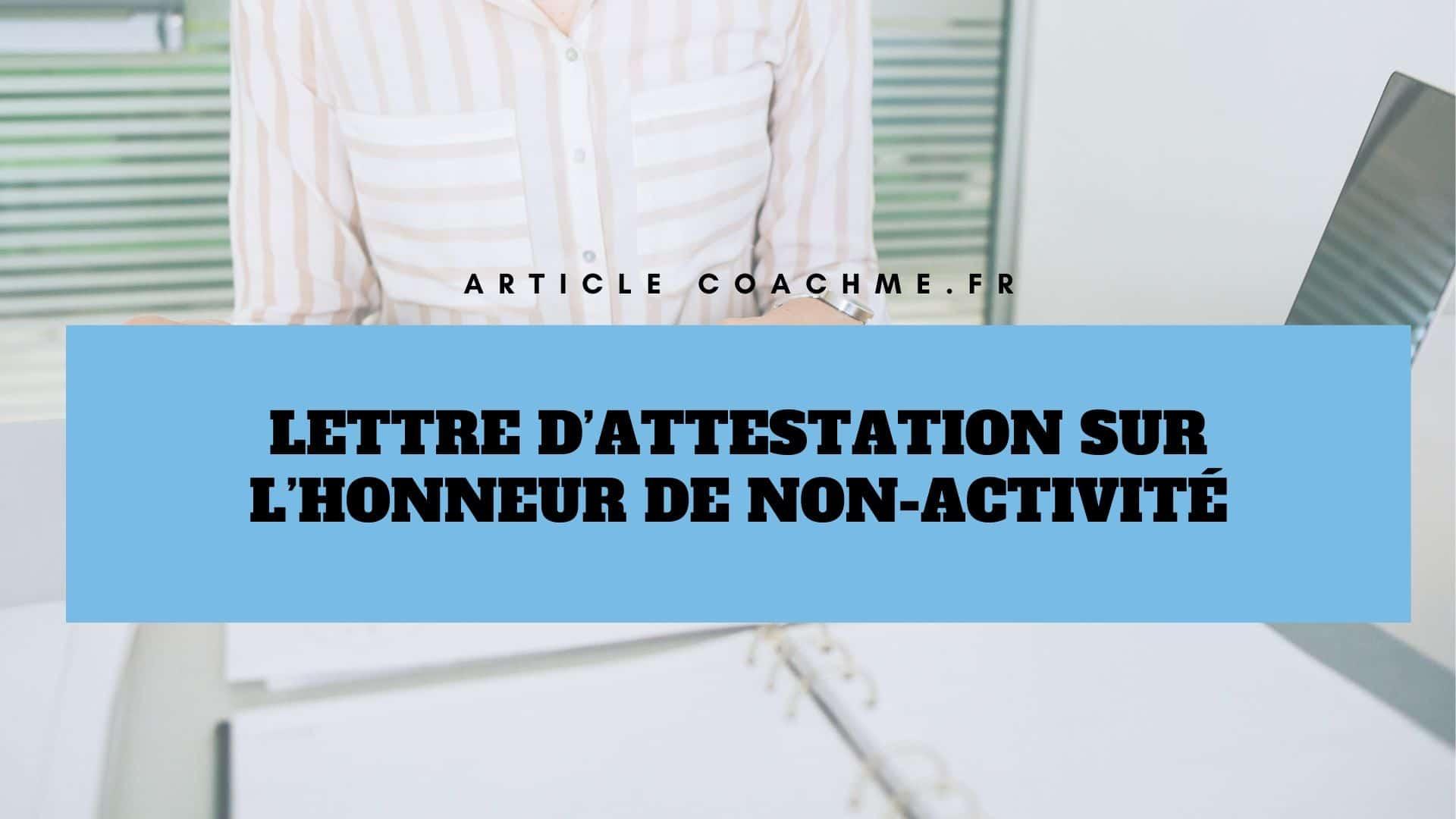 Modele De Lettre D Attestation Sur L Honneur De Non Activite