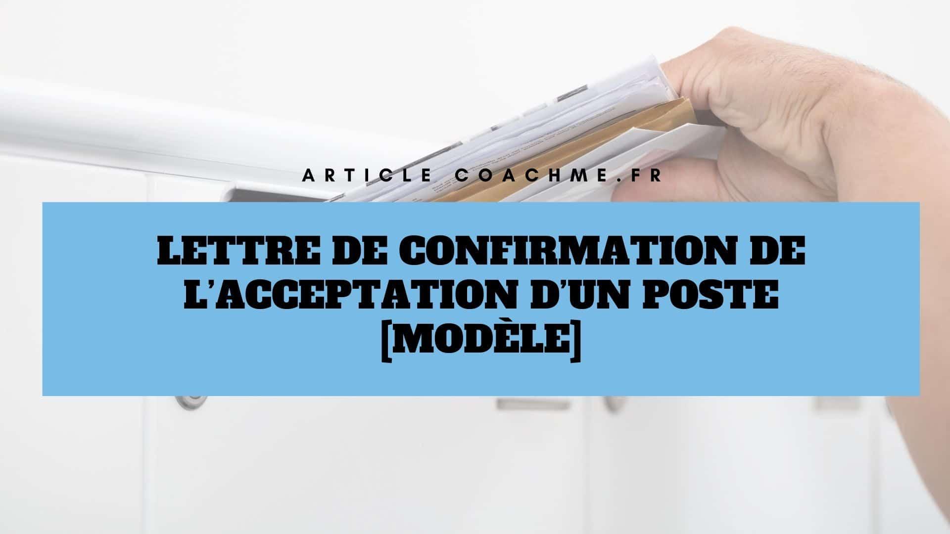 Lettre De Confirmation De L Acceptation D Un Poste Modele