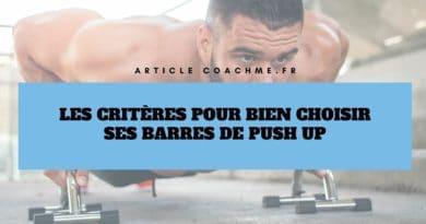 Les 9 critères techniques pour choisir ses barres de push up