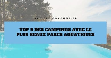 Top 9 des campings avec le plus beaux parcs aquatiques