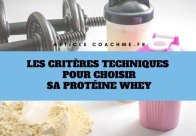 Les 8 critères techniques dans le choix d'une whey protéine