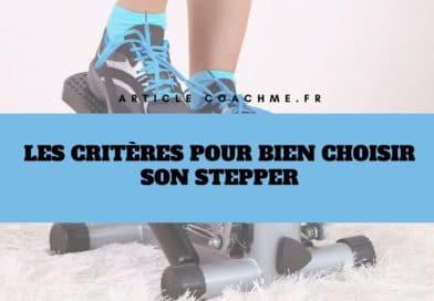 Les 9 critères techniques dans le choix d'un stepper
