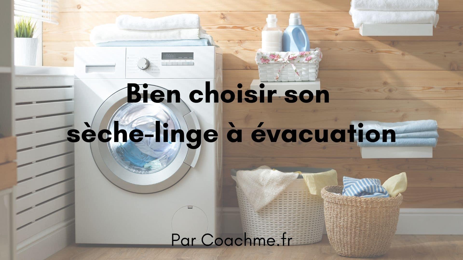 seche linge evacuation