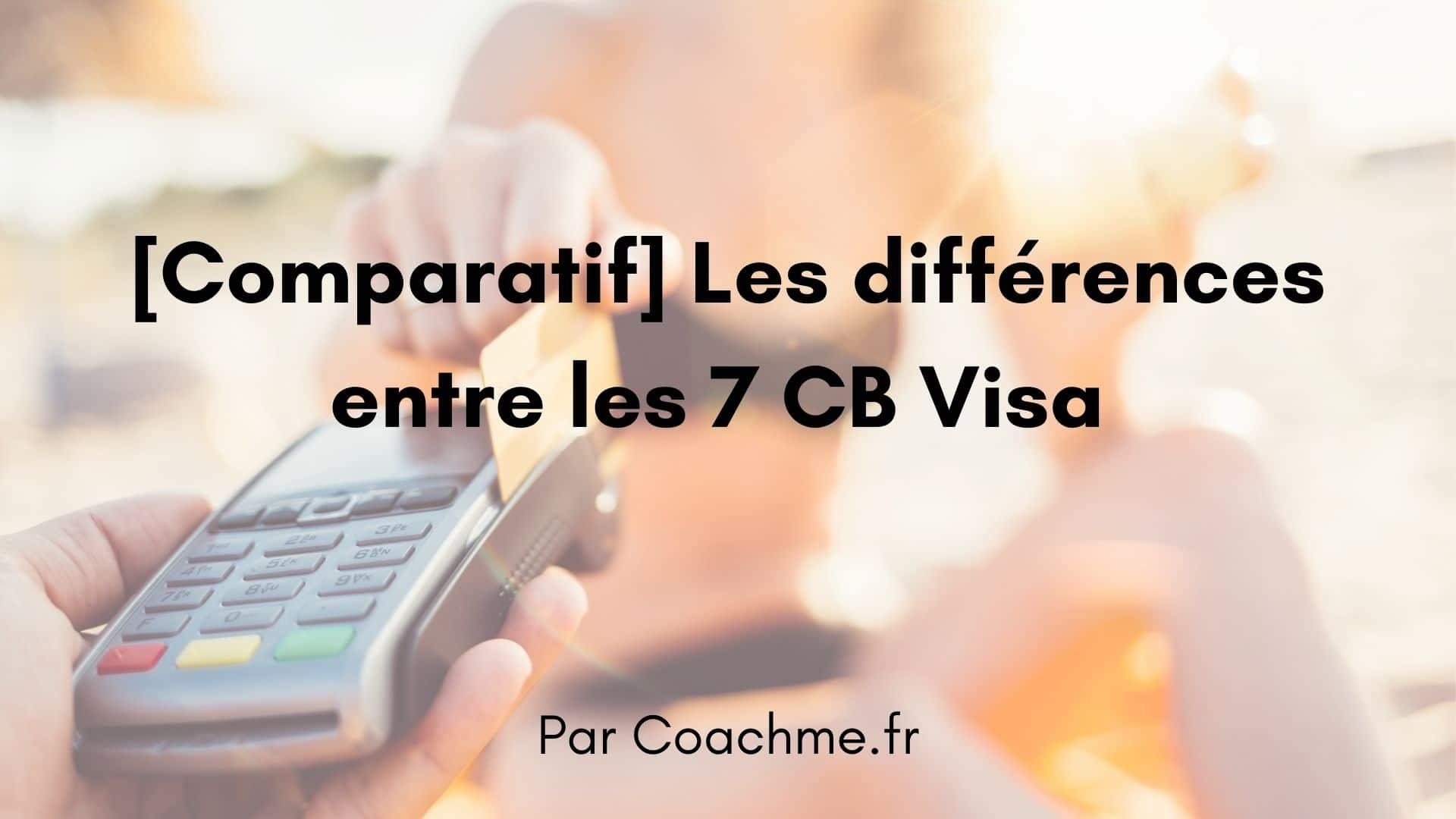 Cb visa comparatif
