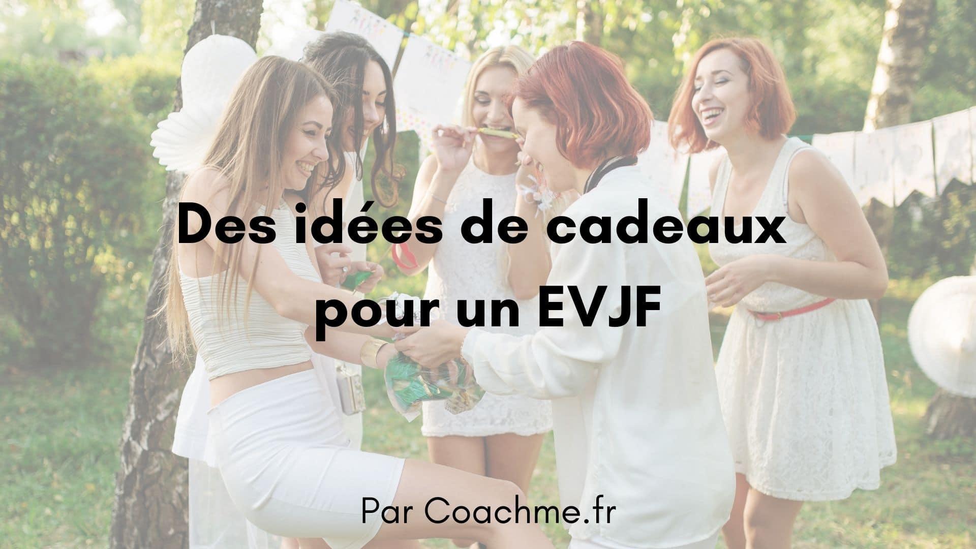 idées cadeaux EVJF