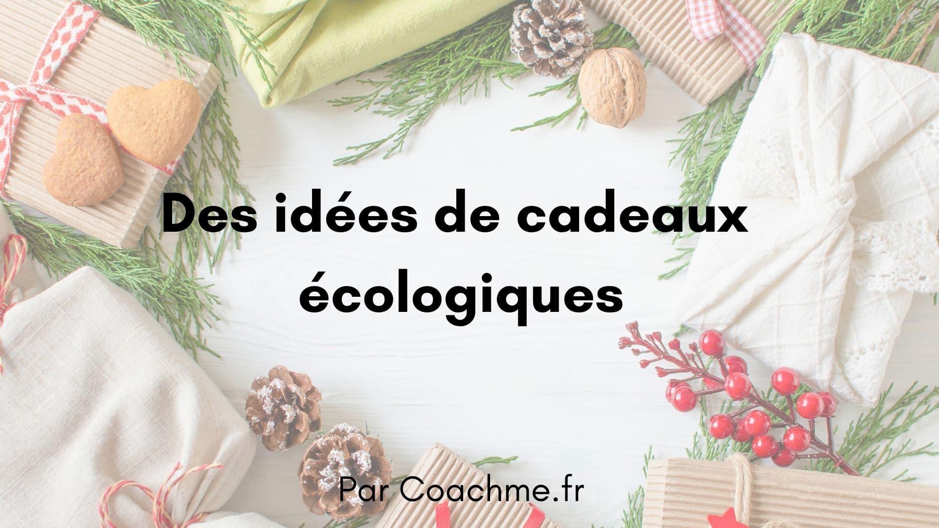 idées cadeaux ecologique