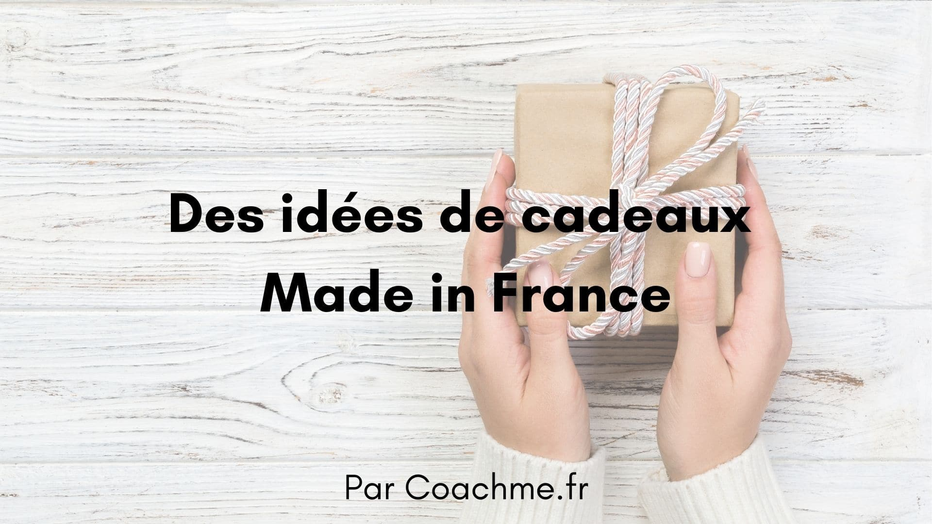 idées cadeaux made in france
