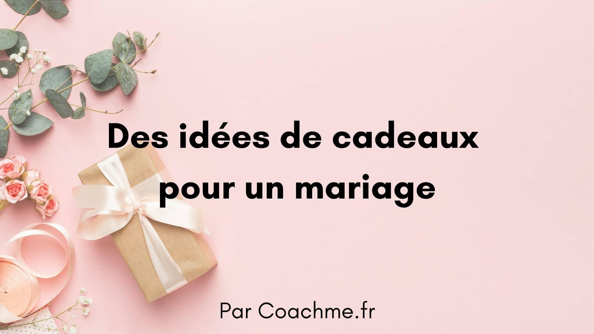idées cadeaux mariage