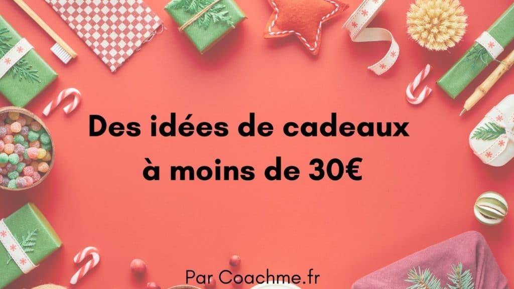 idées de cadeaux à moins de 30€