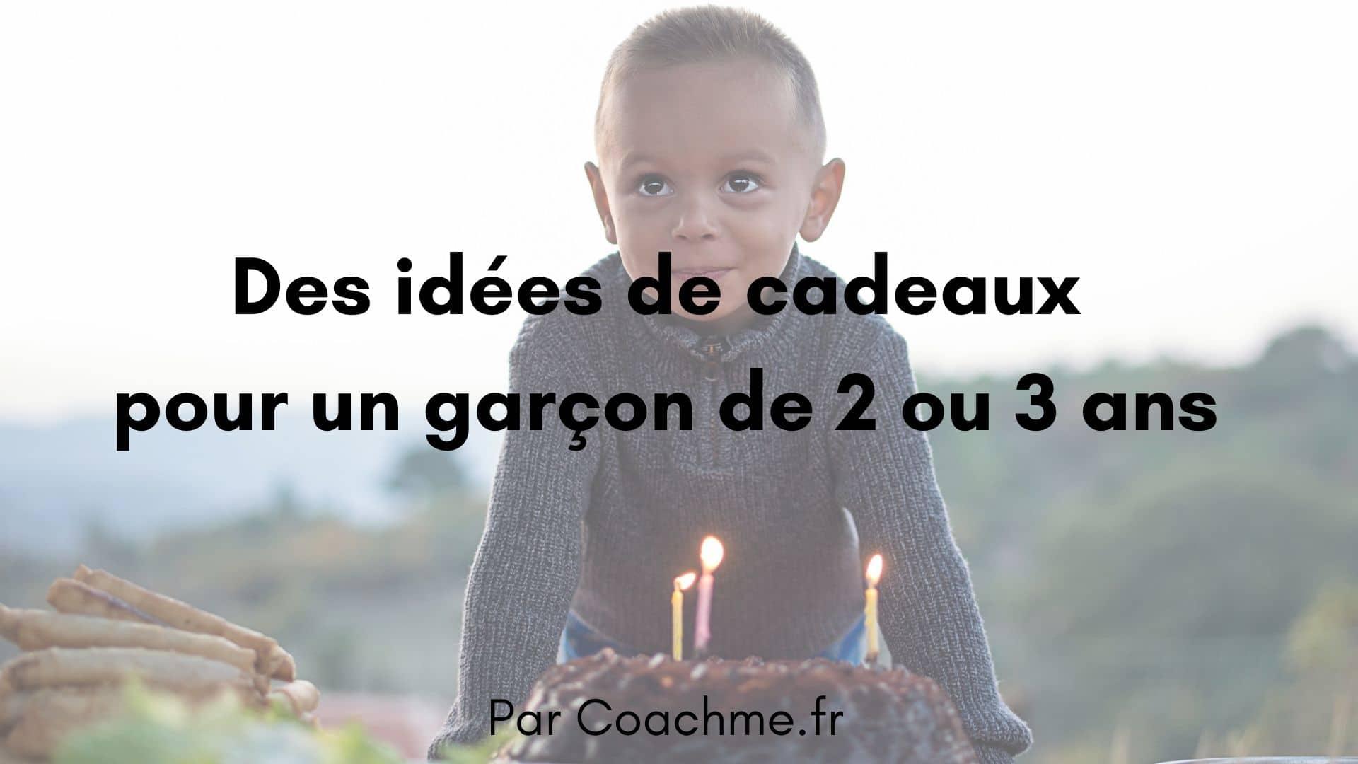 idées de cadeaux garçon de 2 ou 3 ans