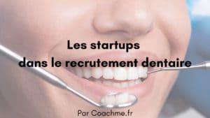 recrutement dentaire