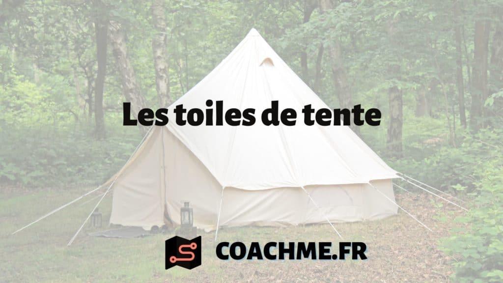 Les toiles de tente