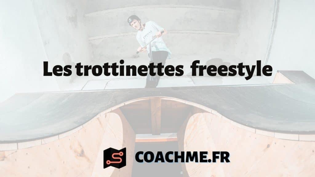 Les trottinettes freestyle