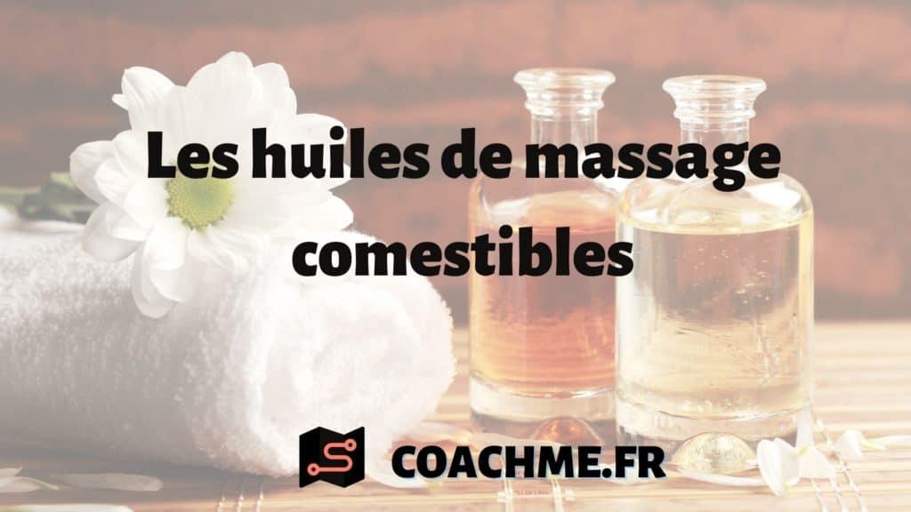 huile massage comestible