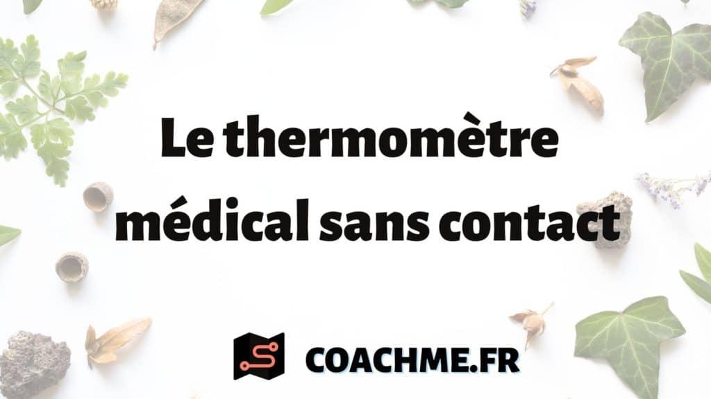 thermomètre médical sans contact