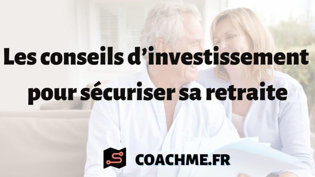 conseils investissement retraite