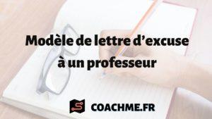 Modèle de lettre d'excuse à un professeur